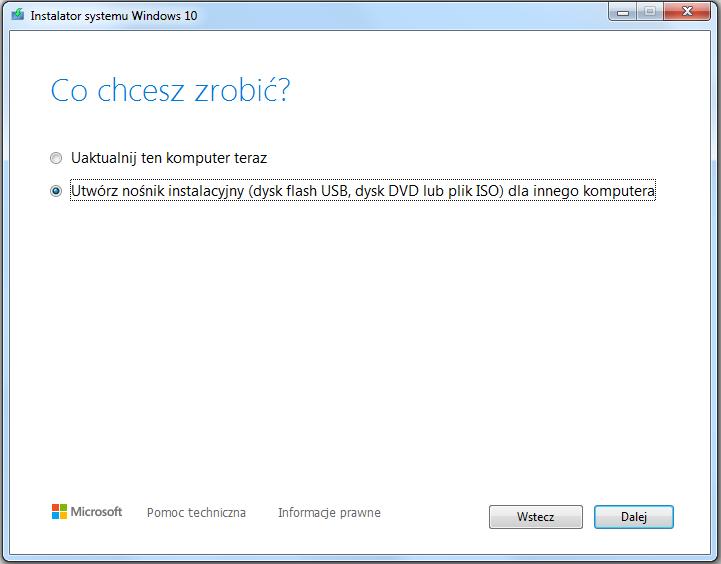 instalacja Windows 10 - tworzenie nośnika instalacyjnego USB